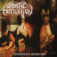 Purchase Sadistic Mutilation - Psychopath's Aberrations