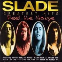 Purchase Slade - Feel the Noize: The Very Best of Slade