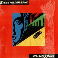 Purchase Steve Miller Band - Italian X Rays