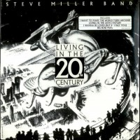 Purchase Steve Miller Band - Living In The 20th Century