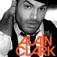 Purchase Alain Clark - Live It Out