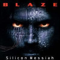 Purchase Blaze - Silicon Messiah