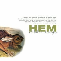 Purchase HEM - Rabbit Songs