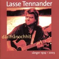 Purchase Lasse Tennander - Därifrånochhit Sånger 1974-2003