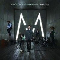 Purchase Maroon 5 - It Won't Be Soon Before Long