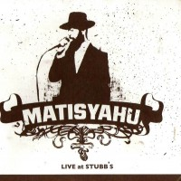 Purchase Matisyahu - Live at Stubb's