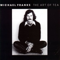 Purchase Michael Franks - The Art Of Tea