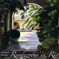 Purchase Michael Franks - Rendezvous in Rio