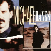Purchase Michael Franks - The Camera Never Lies