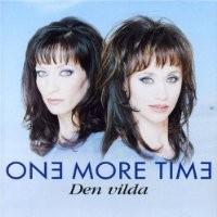 Purchase One More Time - Den Vilda