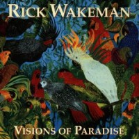 Purchase Rick Wakeman - Visions Of Paradise