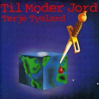 Purchase Terje Tysland - Til Moder Jord