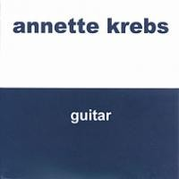 Purchase Annette Krebs - Guitar (EP)