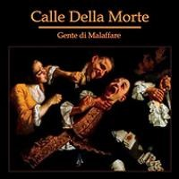 Purchase Calle Della Morte - Gente Di Malaffare