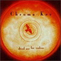 Purchase Chroma Key - Dead Air For Radios