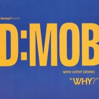 Purchase D:Mob feat. Cathy Dennis - Why? CD5