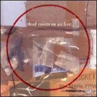Purchase Dead Voices On Air - Live
