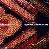 Purchase Djivan Gasparyan - Nazani