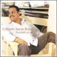 Purchase Gilberto Santa Rosa - Autentico