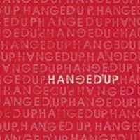 Purchase Hanged'up - Hanged'up
