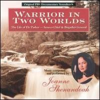 Purchase Joanne Shenandoah - Warrior In Two Worlds