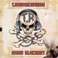 Purchase T.Raumschmiere - Radio Blackout