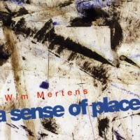 Purchase Wim Mertens - A Sense of Place