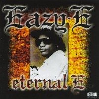 Purchase Eazy E - Eternal E