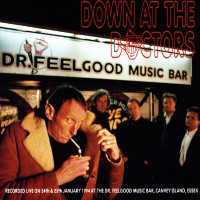 Purchase Dr. Feelgood - Down At The Doctors
