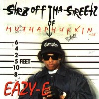 Purchase Eazy E - Str8 Off Tha Streetz Of Muthaphukkin' Compton
