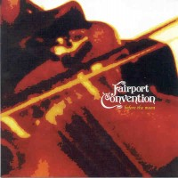 Purchase Fairport Convention - Before The Moon (Cd2)