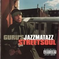 Purchase Guru - Jazzmatazz Streetsoul