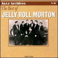 Purchase Jelly Roll Morton - The Best of Jelly Roll Morton [EPM]