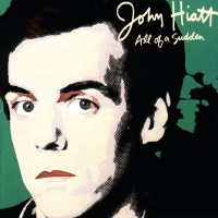 Purchase John Hiatt - All of a Sudden