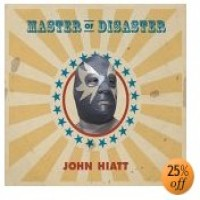 Purchase John Hiatt - Master Of Disaster (Advance)