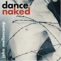 Purchase John Mellencamp - dance naked