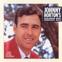 Purchase johnny horton - Greatest Hits