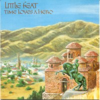 Purchase Little Feat - Time Loves A Hero
