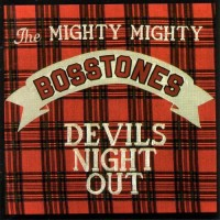 Purchase The Mighty Mighty BossToneS - Devils Night Out