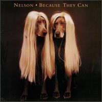 Purchase Nelson - Because They Can