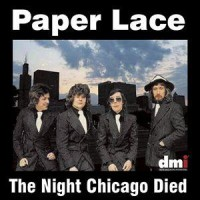 Purchase Paper Lace - The night Chicago Died (Vinyl)