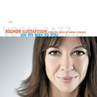 Purchase Rigmor Gustafsson - On My Way to You