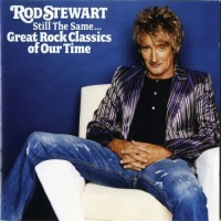 Purchase Rod Stewart - Still The Same... Great Rock Classics Of Our Time