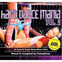 Purchase VA - Hard Dance Mania Vol. 9 - Mixed by Pulsedriver CD2