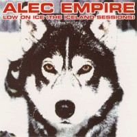 Purchase Alec Empire - Low on Ice (The Iceland Sessions)
