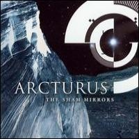 Purchase Arcturus - The Sham Mirrors