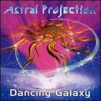 Purchase Astral Projection - Dancing Galaxy