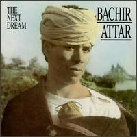 Purchase Bachir Attar - The Next Dream