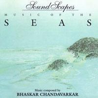Purchase Bhaskar Chandavarkar - Sound Scapes - Music Of The Seas