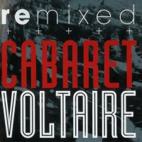 Purchase Cabaret Voltaire - Remixed